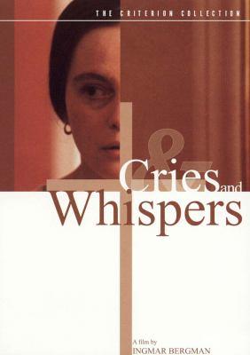 Viskningar och rop = Cries and whispers
