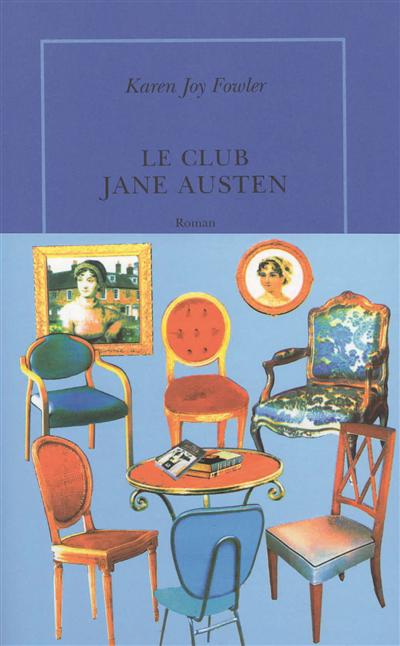 Le club Jane Austen : roman