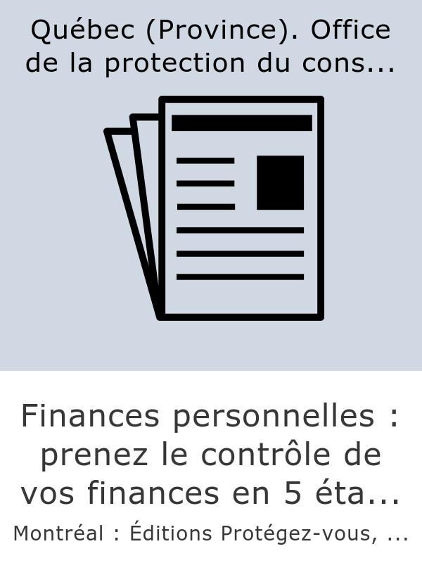 Finances personnelles : prenez le contrôle de vos finances en 5 étapes faciles