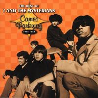 The best of ? & the Mysterians