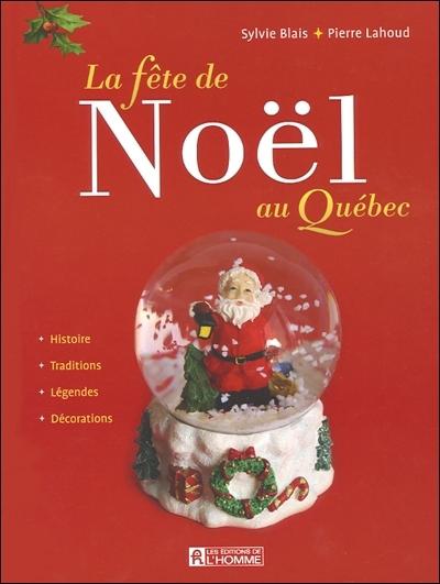 La fête de Noël au Québec