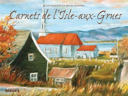Carnets de l'Isle-aux-Grues
