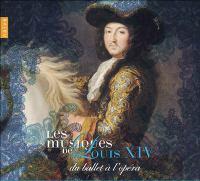 Les musiques de Louis XIV