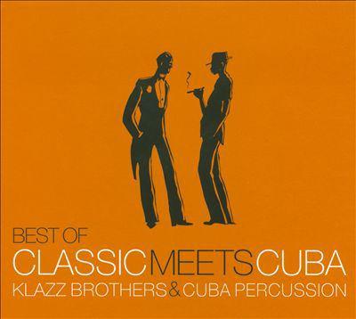 Best of classic meets Cuba