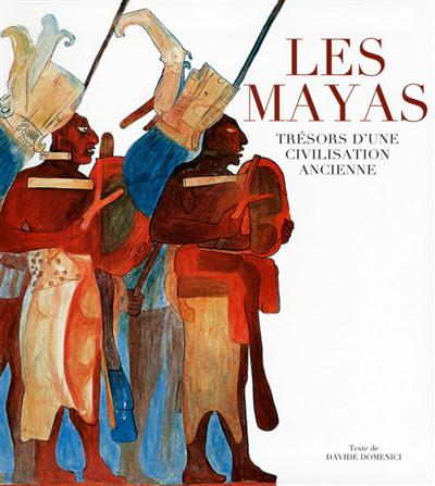 Les Mayas : trésors d'une civilisation ancienne