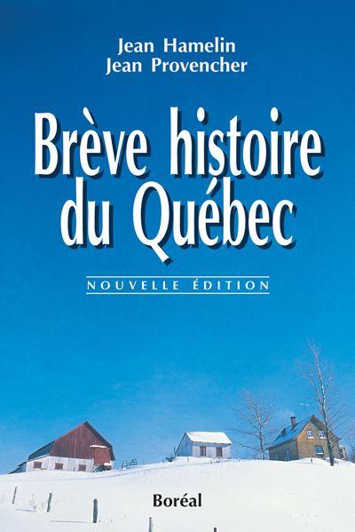 Brève histoire du Québec