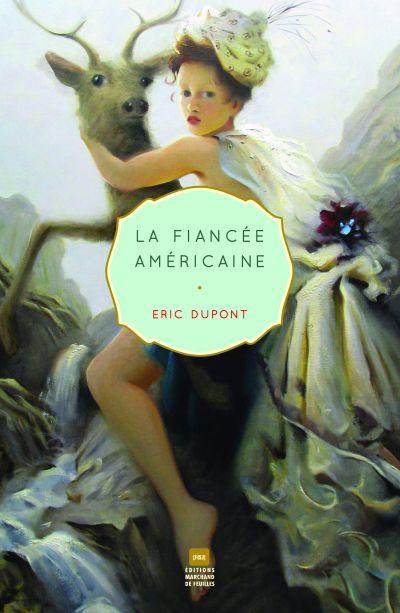 La fiancée américaine : roman
