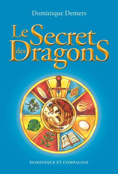 Le secret des dragons