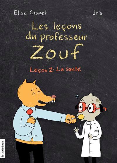 Les leçons du professeur Zouf