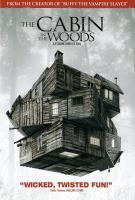 La cabane dans les bois = The cabin in the woods