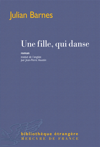 Une fille, qui danse : roman