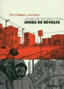 Jours de destruction, jours de révolte