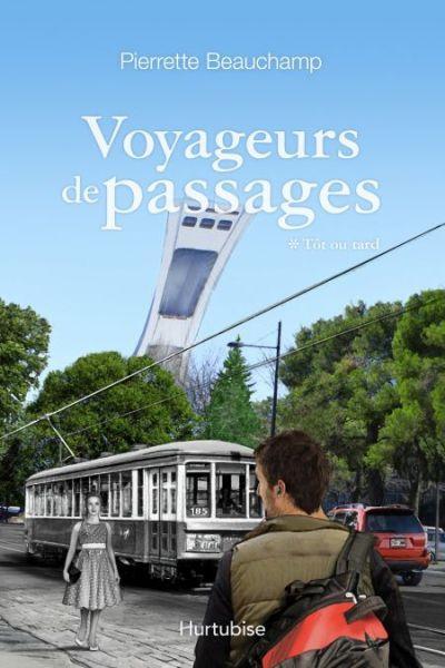 Voyageurs de passages : roman historique