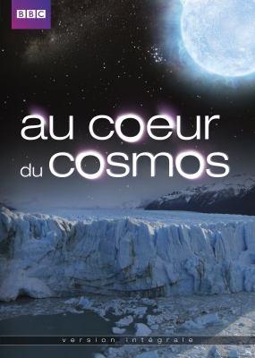 Au coeur du cosmos