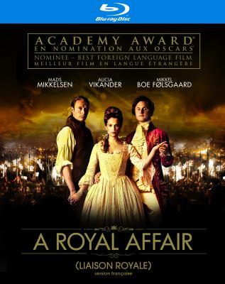 Liaison royale = A royal affair = En kongelig affaere