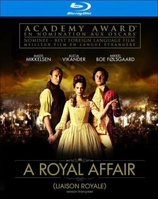Liaison royale = A royal affair = En kongelig affaere