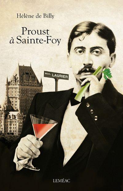 Proust à Sainte-Foy : roman
