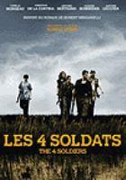 Les 4 soldats = The 4 soldiers