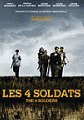Les 4 soldats = The 4 soldiers