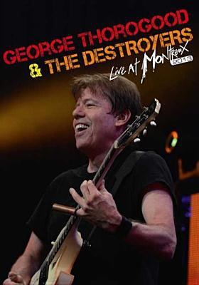 George Thorogood & The Destroyers : live at Montreux 2013