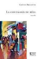 La contagion du réel