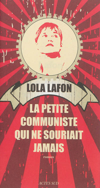 La petite communiste qui ne souriait jamais : roman