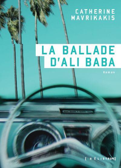 La ballade d'Ali Baba : roman