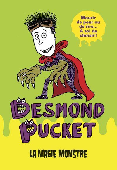 Desmond Pucket, la magie monstre