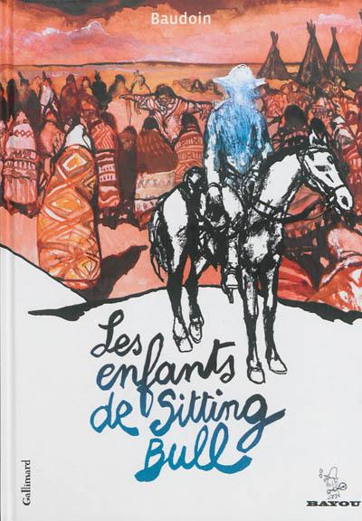 Les enfants de Sitting Bull