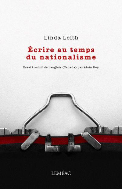 Écrire au temps du nationalisme