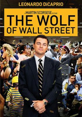 Le loup de Wall Street = The wolf of Wall Street