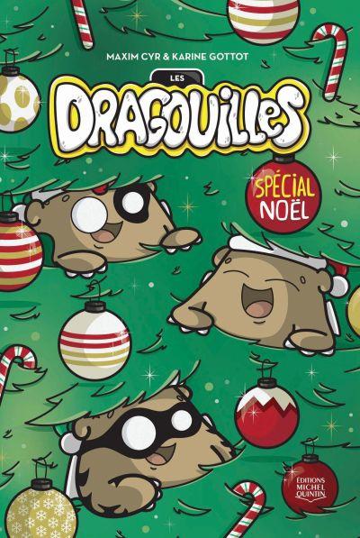 Les dragouilles. Spécial Noël
