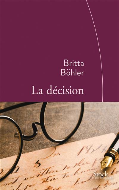 La décision : roman