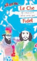 Le Che est vraiment plus sexy que Fidel