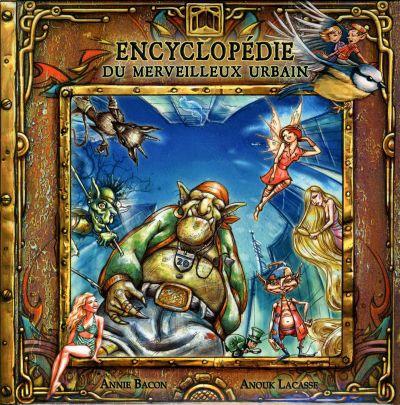 Encyclopédie du merveilleux urbain