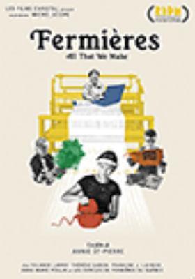 Fermières = All that we make