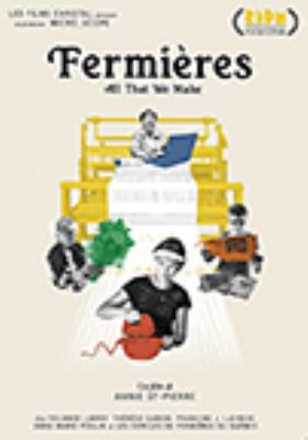 Fermières = All that we make