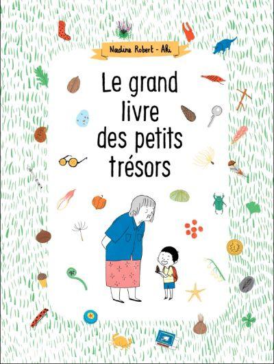 Le grand livre des petits trésors