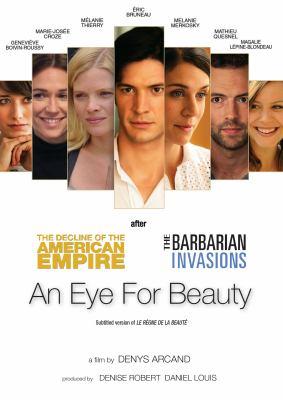 Le règne de la beauté = An eye for beauty