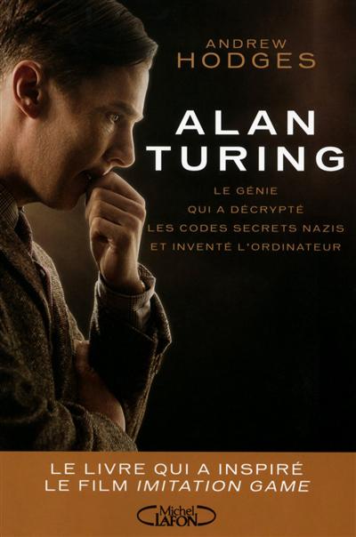 Alan Turing : le génie qui a décrypté les codes secrets nazis et inventé l'ordinateur
