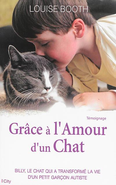 Grâce à l'amour d'un chat