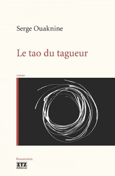 Le tao du tagueur : roman