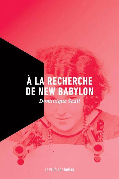À la recherche de New Babylon