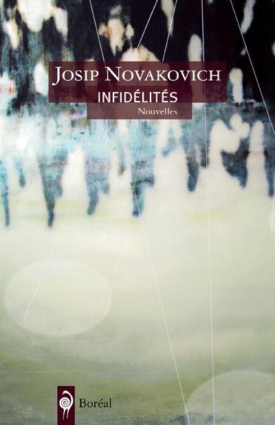 Infidélités : histoires de guerre et de luxure : nouvelles