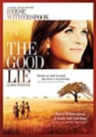 The good lie = Le beau mensonge