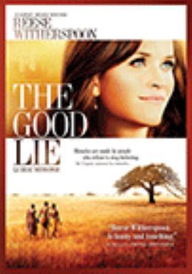 The good lie = Le beau mensonge