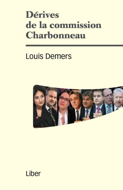 Dérives de la Commission Charbonneau
