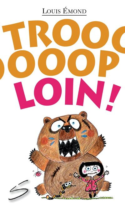 Trooooooooooop loin!
