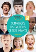 Comprendre les émotions de nos enfants