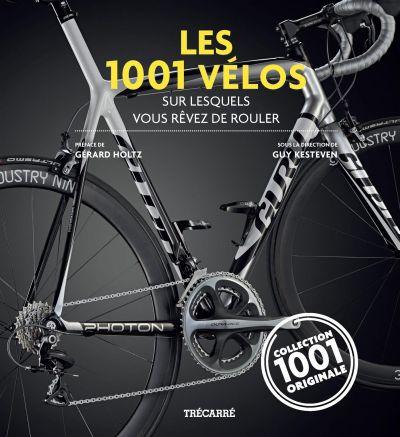Les 1001 vélos sur lesquels vous rêvez de rouler
